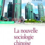 nouvelle sociologie chinoise
