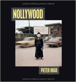 Nollywood - Couverture de l'ouvrage de Pieter Hugo